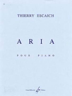 Aria - Thierry Escaich - Partition - Piano - laflutedepan.com