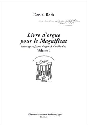 Livre D'orgue Pour le Magnificat. Volume 1 Daniel Roth laflutedepan