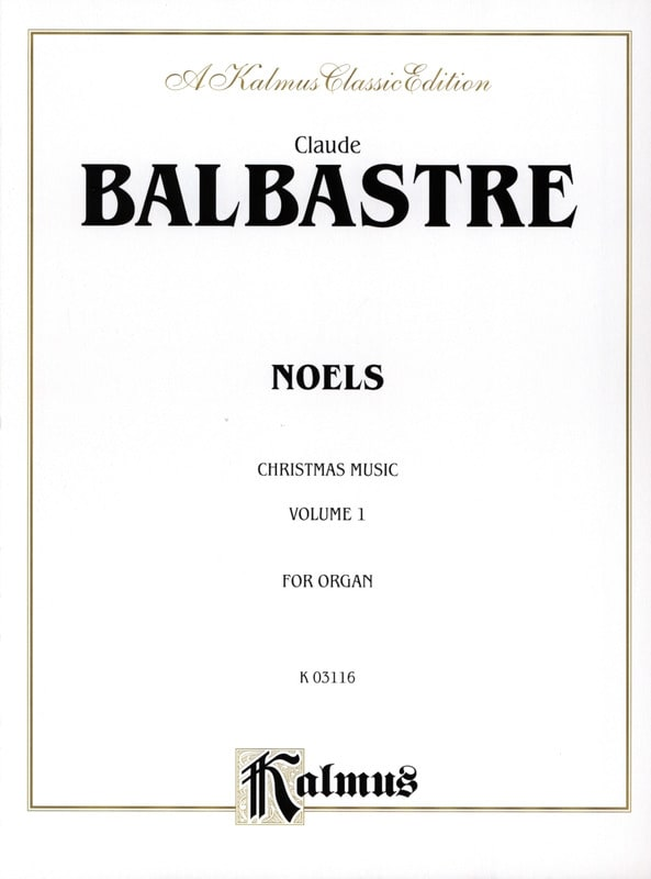 Noëls Volume 1 - Claude-Bénigne Balbastre - laflutedepan.com
