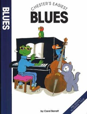 Chester's easiest blues Carol Barratt Partition Piano - laflutedepan