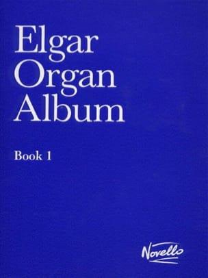 Organ Album Book 1 ELGAR Partition Orgue - laflutedepan