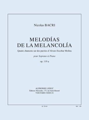 Melodias de la Melancolia Opus 119a Nicolas Bacri laflutedepan