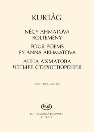 Four Poems by Anna Akhmatova op. 41 KURTAG Partition laflutedepan