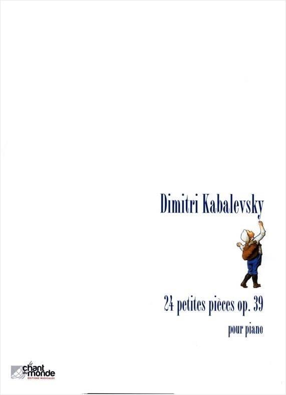 24 Petites Pièces Opus 39 - KABALEVSKY - Partition - laflutedepan.com