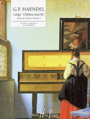 Largo : Ombra Mai Fu. - HAENDEL - Partition - Piano - laflutedepan.com