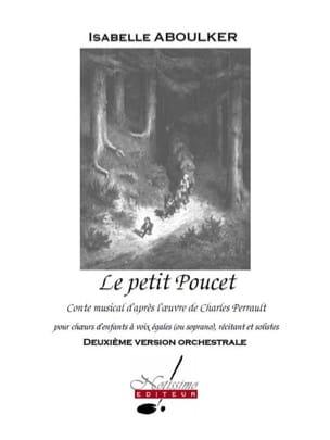 Le Petit Poucet. Conducteur Isabelle Aboulker Partition laflutedepan