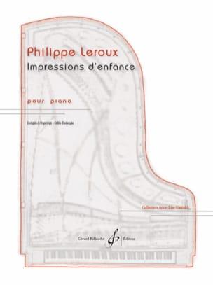 Impressions d'enfance Philippe Leroux Partition Piano - laflutedepan