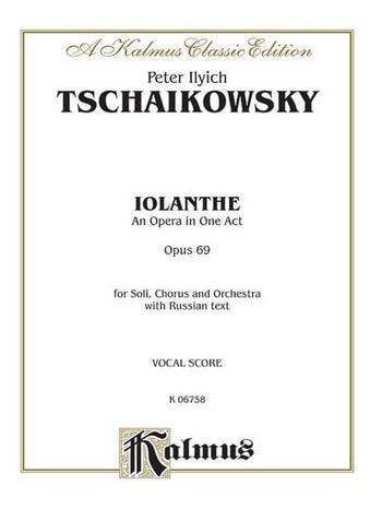 Iolanthe Opus 69 - TCHAIKOVSKY - Partition - Opéras - laflutedepan.com