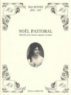 Noël Pastoral Op. 20 Mel Bonis Partition Mélodies - laflutedepan