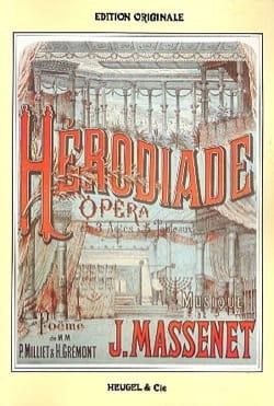 Hérodiade MASSENET Partition Opéras - laflutedepan
