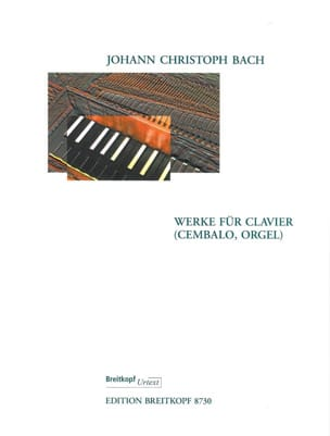 Keyboard Works Johann Christoph Bach Partition Clavecin - laflutedepan