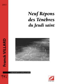 9 répons des Ténèbres du Jeudi Saint Franck Villard laflutedepan