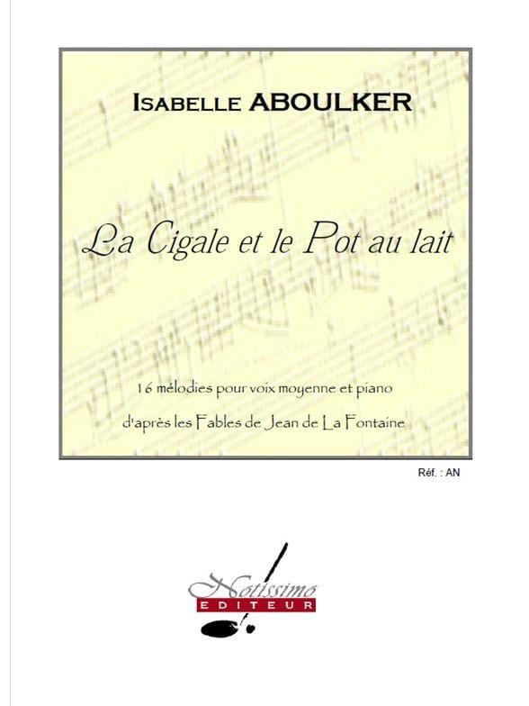 La Cigale et le Pot au Lait - Isabelle Aboulker - laflutedepan.com