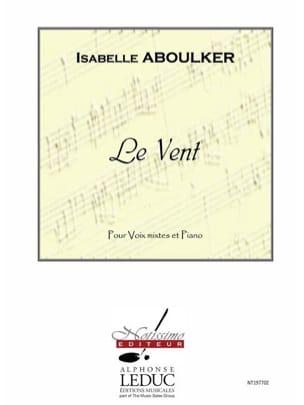 Le Vent Isabelle Aboulker Partition Chœur - laflutedepan