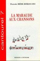 La Maraude Aux Chansons Pierrette Rière-Romanesco laflutedepan