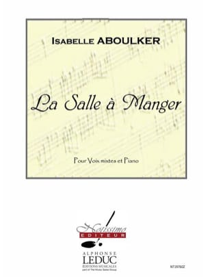 La Salle A Manger Isabelle Aboulker Partition Chœur - laflutedepan