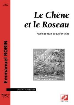 Le Chêne et le Roseau Emmanuel Robin Partition Chœur - laflutedepan