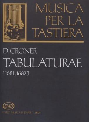 Tabulaturae 1681-1682 - Croner - Partition - Orgue - laflutedepan.com