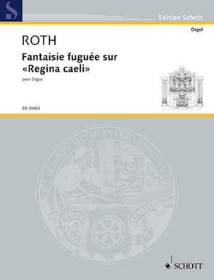 Fantaisie Fuguée sur Regina Caeli Daniel Roth Partition laflutedepan