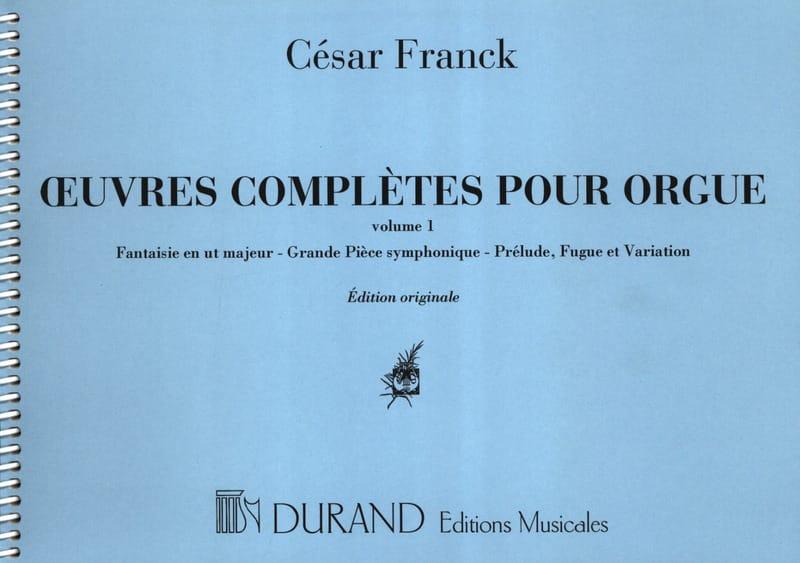 Oeuvres complètes pour orgue - Volume 1 - FRANCK - laflutedepan.com