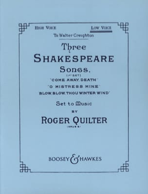3 Shakespeare Songs. Opus 6. Voix Grave Roger Quilter laflutedepan