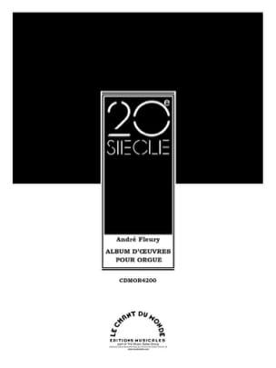 Album D'Oeuvres Pour Orgue André Fleury Partition Orgue - laflutedepan