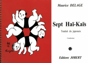 7 Haï-Kaïs. Chant piano Maurice Delage Partition laflutedepan