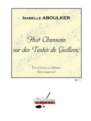 8 Chansons sur des Textes de Guillevic Isabelle Aboulker laflutedepan