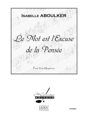Le Mot Est L'excuse de la Pensée Isabelle Aboulker laflutedepan