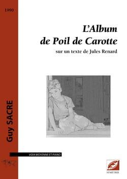 L'album de Poil de Carotte Guy Sacre Partition Mélodies - laflutedepan