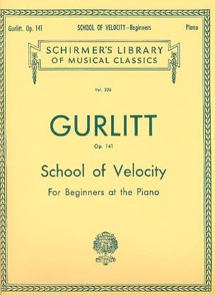School Of Velocity op 141 Cornelius Gurlitt Partition laflutedepan