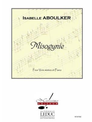 Misogynie Isabelle Aboulker Partition Chœur - laflutedepan