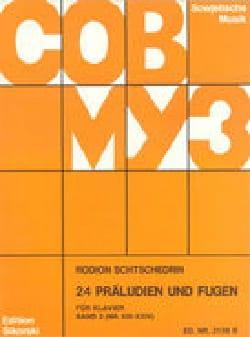 24 Préludes et Fugues Volume 2 Piano Rodion Chedrin laflutedepan