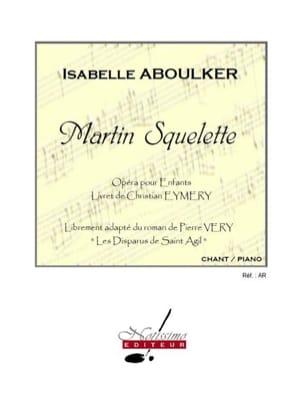 Martin Squelette Isabelle Aboulker Partition laflutedepan