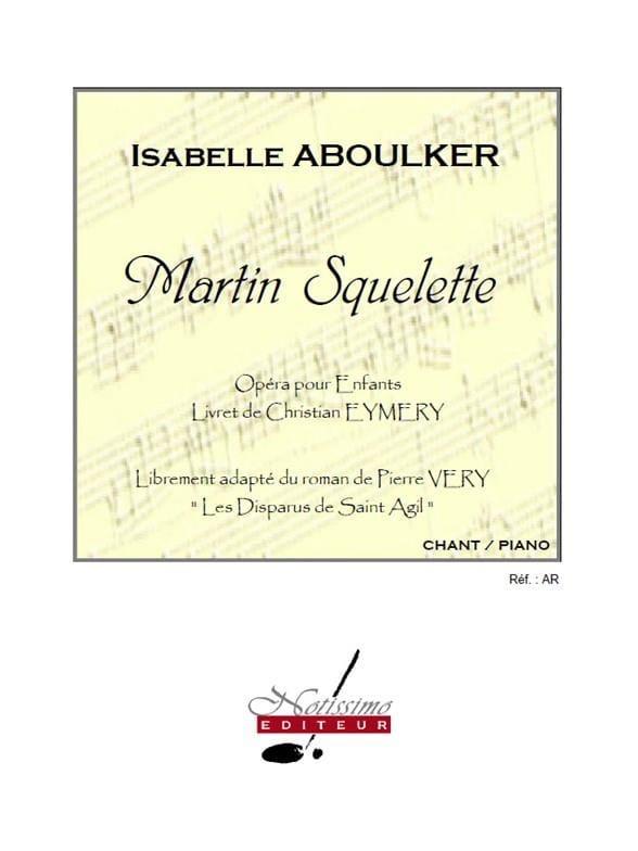 Martin Squelette - Isabelle Aboulker - Partition - laflutedepan.com