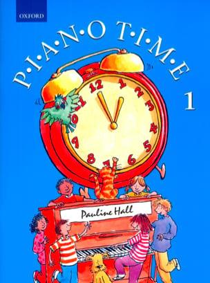 Piano Time Volume 1. Nouvelle Edition Pauline Hall laflutedepan
