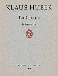 La Chace Klaus Huber Partition Clavecin - laflutedepan