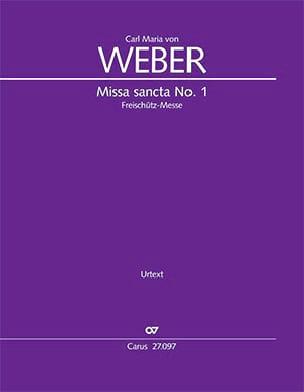 Missa Sancta n° 1 WeV A.2 Carl Anton Weber Partition laflutedepan