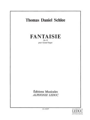 Fantaisie Op. 15 Thomas Daniel Schlee Partition Orgue - laflutedepan