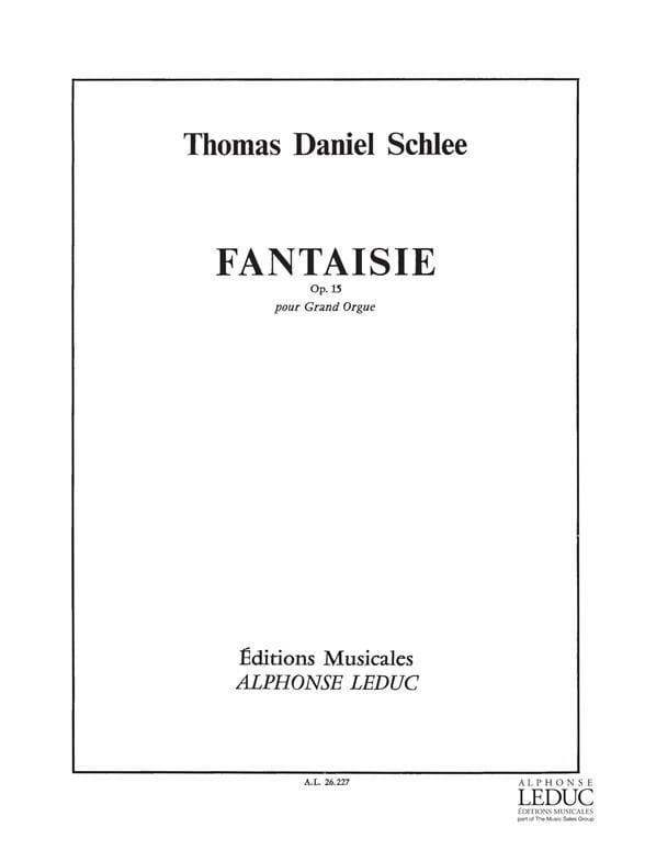 Fantaisie Op. 15 - Thomas Daniel Schlee - Partition - laflutedepan.com