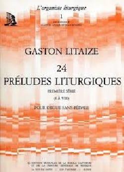 24 Préludes Liturgiques Volume 1 Gaston Litaize Partition laflutedepan