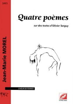 Quatre poèmes - Jean-Marie Morel - Partition - laflutedepan.com