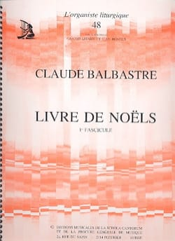 Livre de Noëls Volume 1 Claude-Bénigne Balbastre laflutedepan