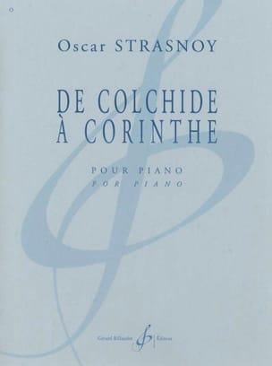 De Colchide A Corinthe Oscar Strasnoy Partition Piano - laflutedepan