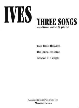 3 songs IVES Partition Mélodies - laflutedepan
