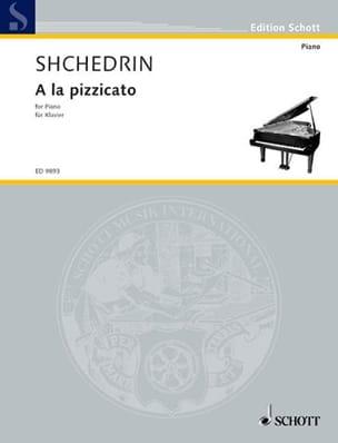 A la Pizzicato Rodion Chedrin Partition Piano - laflutedepan