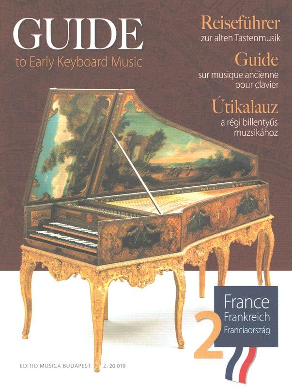 Guide sur la musique ancienne pour clavier - France - Volume 2 - laflutedepan.com