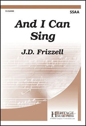 And I Can Sing - J.D Frizzell - Partition - Chœur - laflutedepan.com