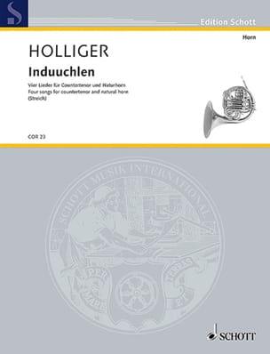 Induuchlen Heinz Holliger Partition Cor - laflutedepan