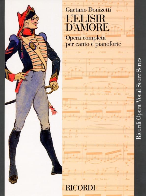 L' Elisir D'amore - DONIZETTI - Partition - Opéras - laflutedepan.com